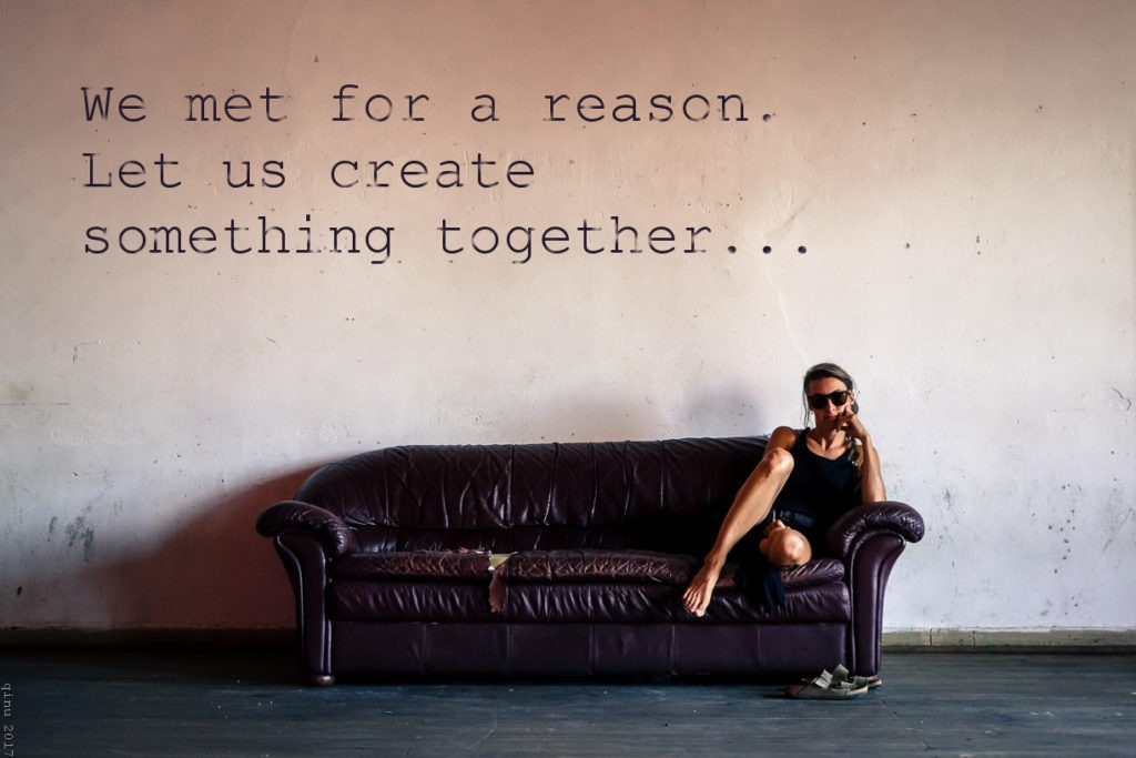 We met for a reason.